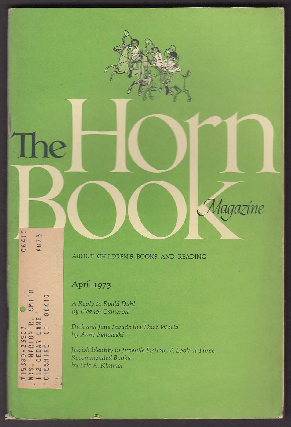The HORN BOOK Roald Dahl Eleanor Cameron Anne Pellowski Trina Hyman 4 1973