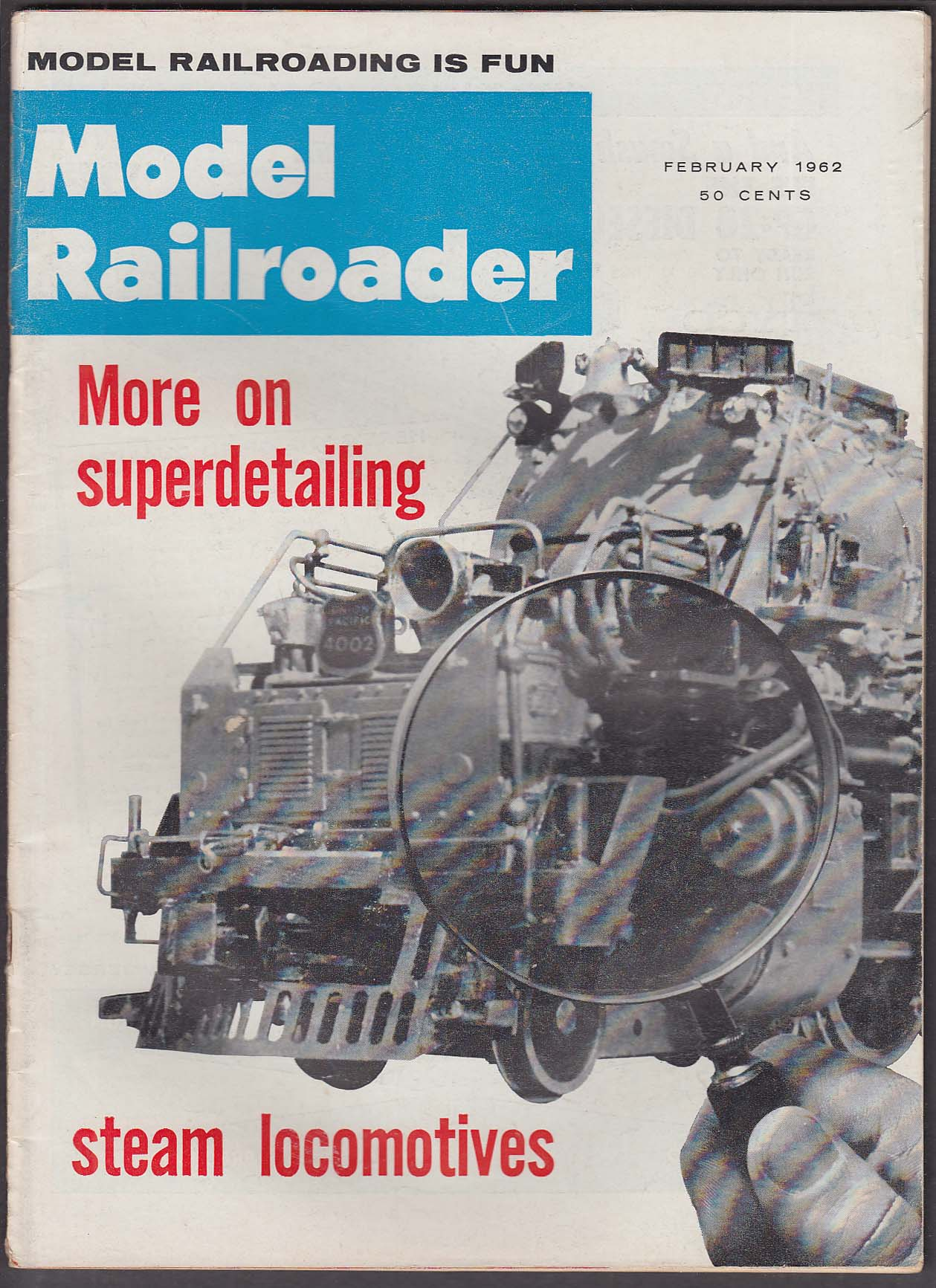 MODEL RAILROADER Superdetailing Steam Locomotives; Diablo Valley Lines ++ 2 1962