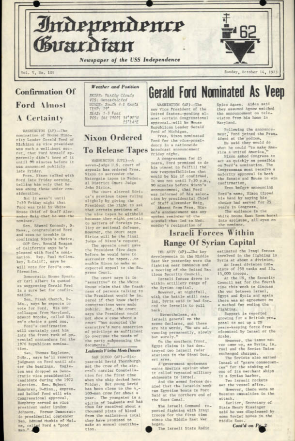 USS Independence Guardian 10/14 1973 Ford for VP; Arab-Israeli War Watergate