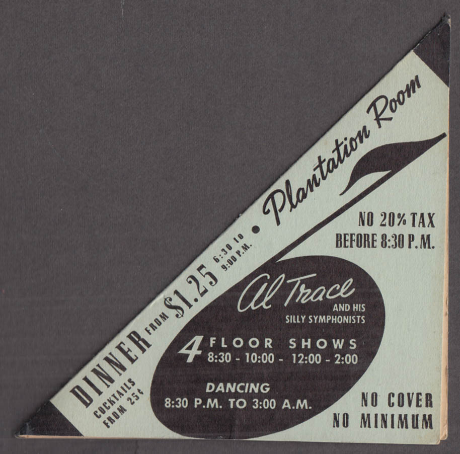 Hotel Dixie Plantation Room NYC tent card Al Trace Silly Symphonists 1940s