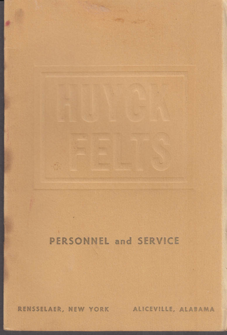 Huyck Felts Personnel & Service brochure 1960 Rensselaer NY Aliceville AL
