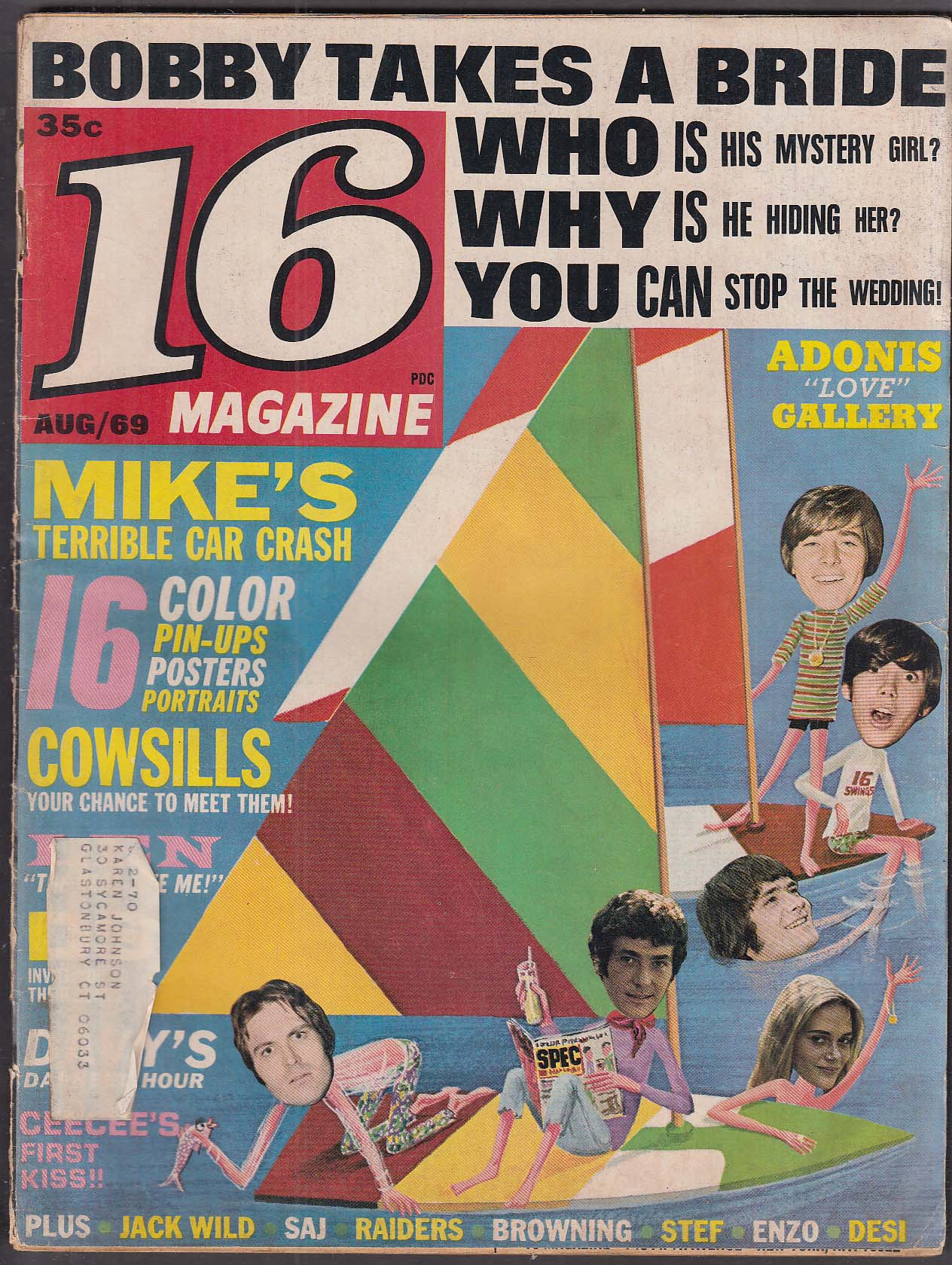 16 Bobby Sherman Cowsills Tom Jones Len Whiting Tommy James 8 1969