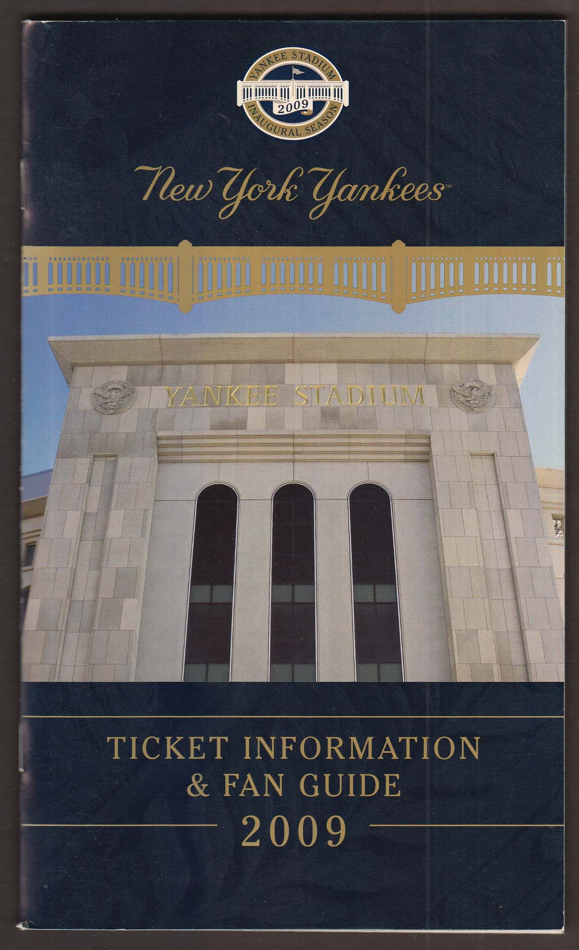 NEW YORK YANKEES Ticket Information & Fan Guide 2009