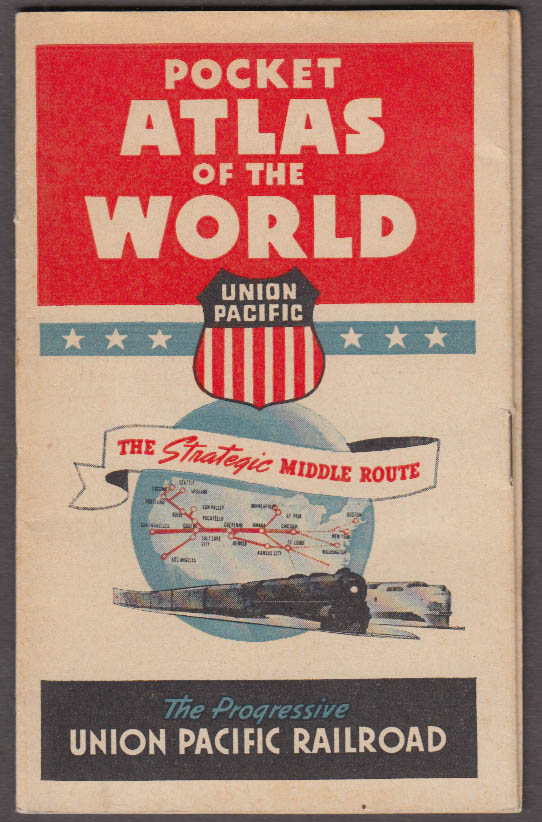 Union Pacific Railroad Pocket Atlas of the World ca 1940s World War II