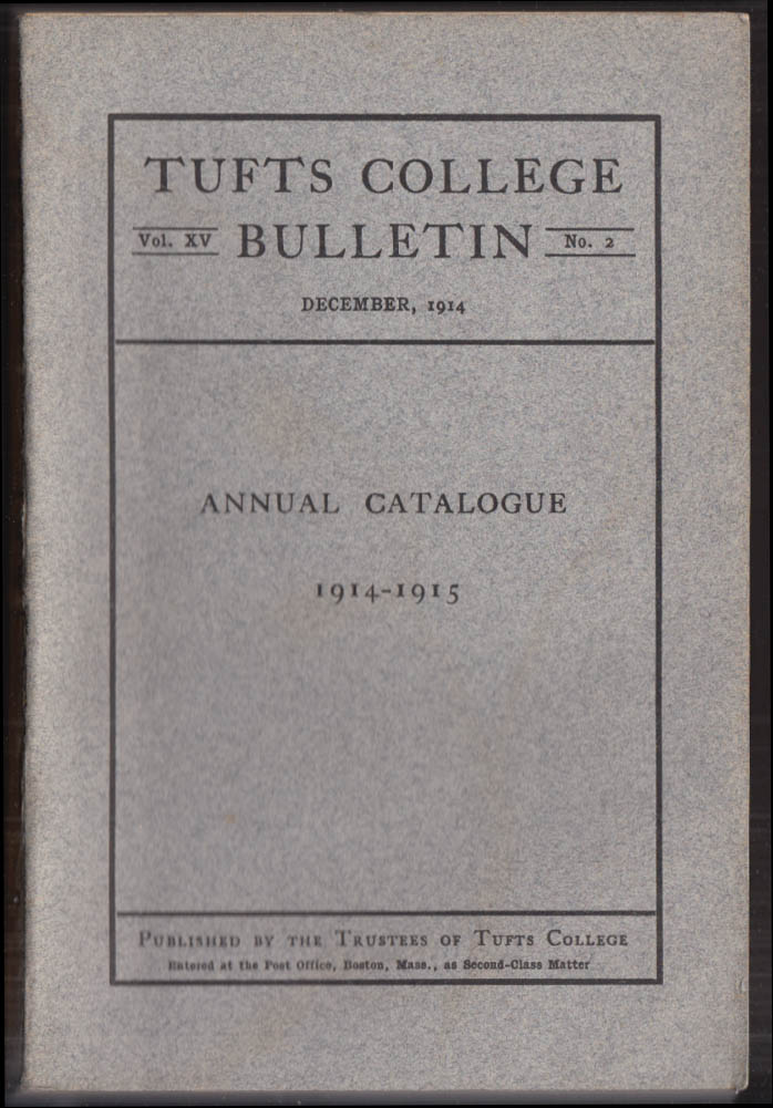 Catalogue of Tufts College 1914-1915