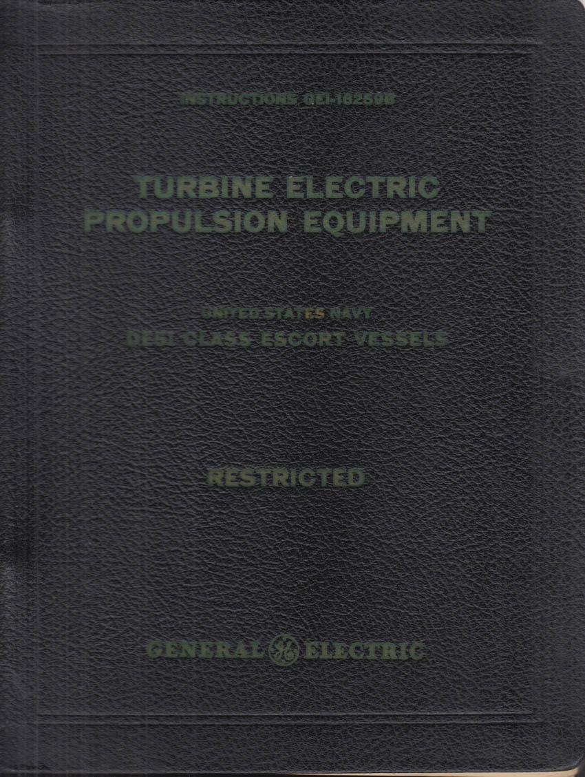 Naval DE51 Escort Vessels Turbine-Electric Propulsion Equipment Manual 1943