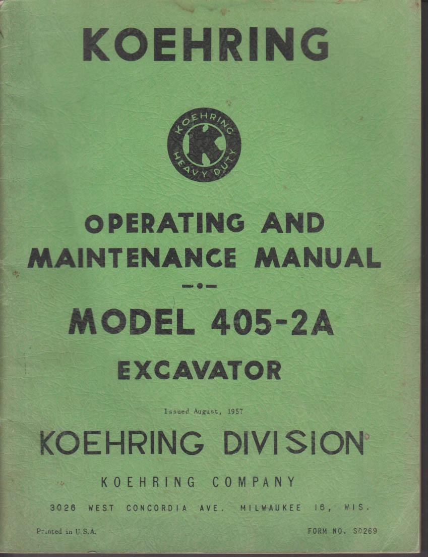 1957 Koehring Model 405-2A Excavator Operating & Maintenance Manual SD269
