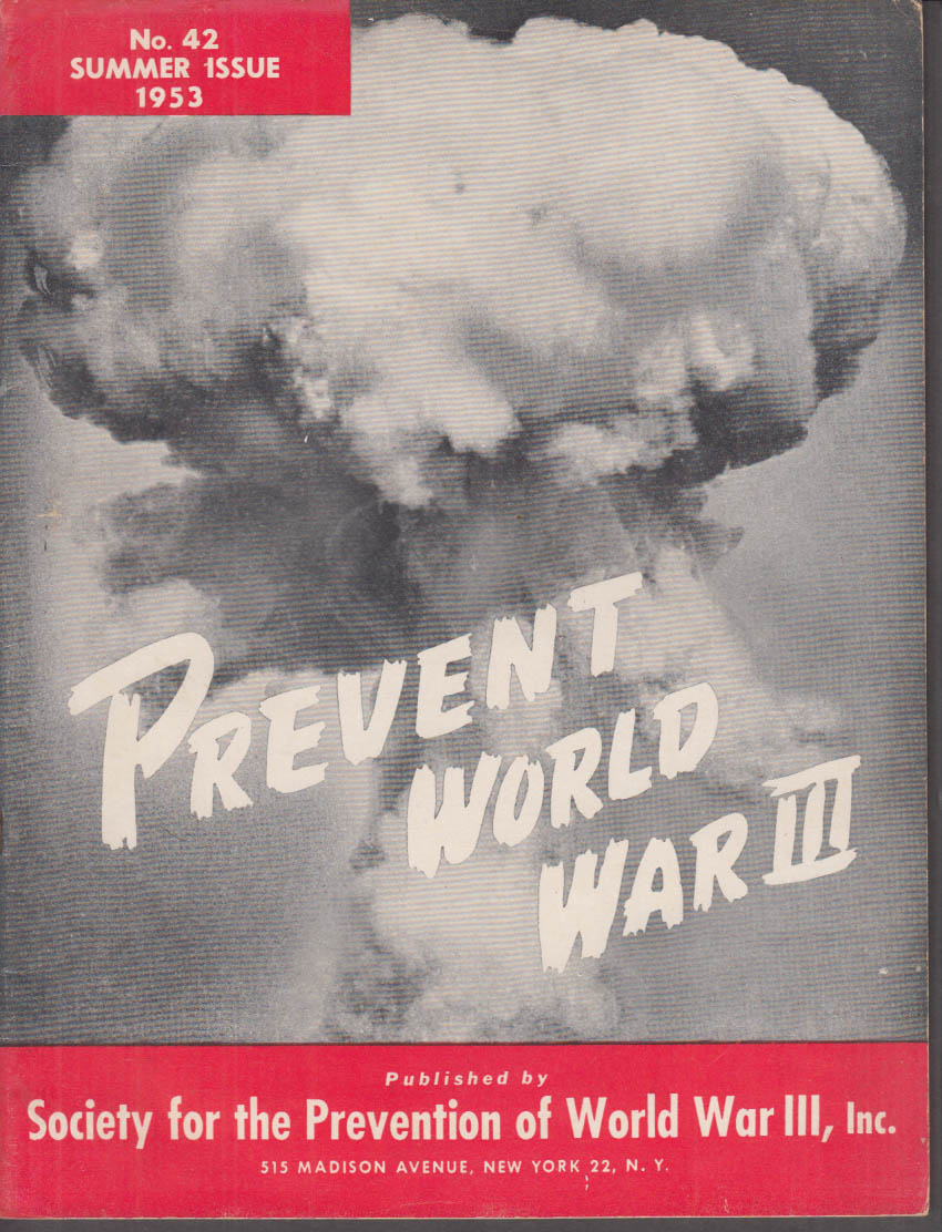 Society for Prevention of World War III Summer Issue #42 1953