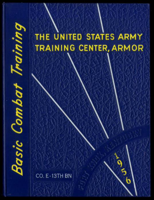 Fort Knox Armor Basic Combat Training Unit Book Co # 13th BN 1956
