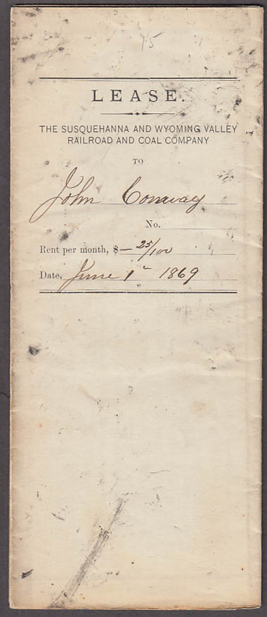 Susquehanna & Wyoming Valley RR Lease Lackawanna PA to John Conway 6/1 1869