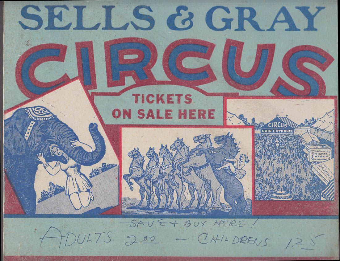 Sells & Gray Circus Tickets On Sale Here cardboard sign ca 1950s