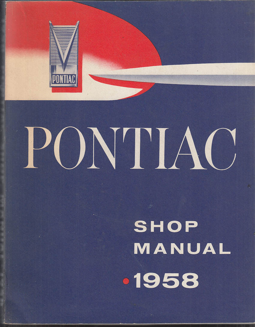 1958 Pontiac Shop Manual Bonneville Star Chief Super Chief Safari
