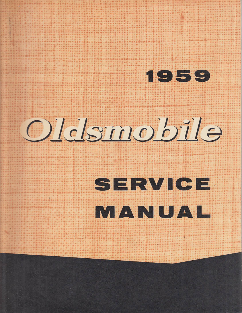 1959 Oldsmobile Service Manual 88 Super 88 98 September 1958 edition