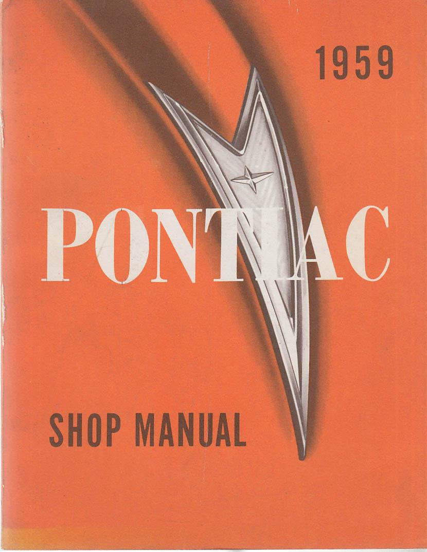 1959 Pontiac Shop Manual Bonneville Catalina Star Chief Safari