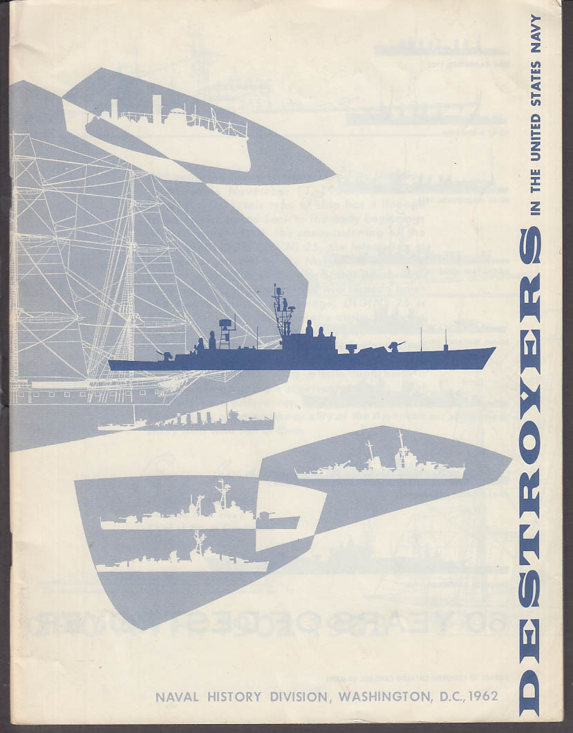 Destroyers in the United States Navy Historical Survey 1962