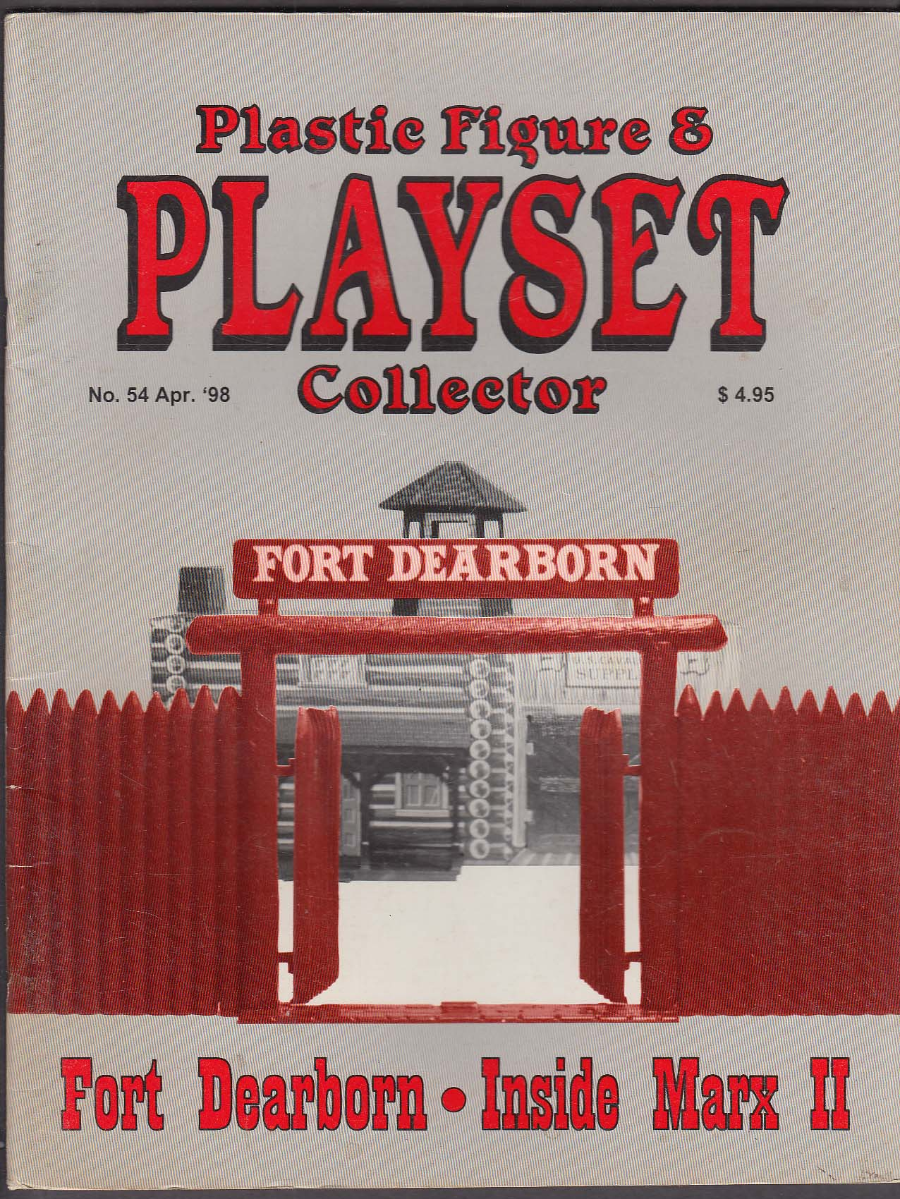 PLASTIC FIGURE & PLAYSET COLLECTOR #54 Fort Dearborn Marx 4 1998