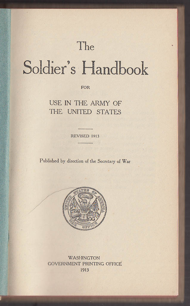 Soldier's Handbook U S A for use in the Amry of the United States 1913 edition