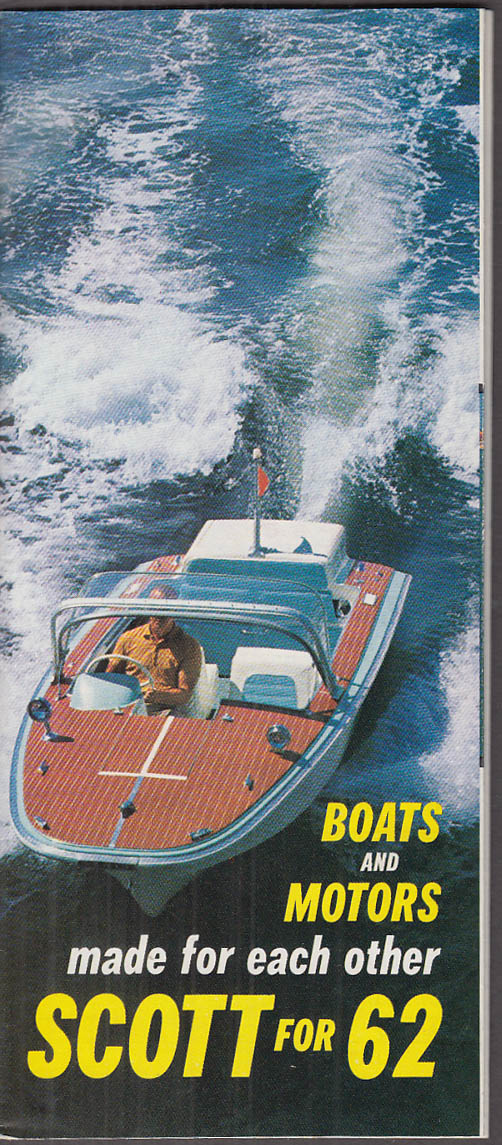 Scott Boats & Outboard Motors Made for Each Other sales folder 1962
