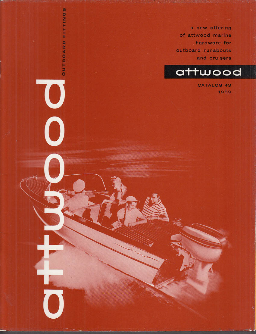 Attwood Marine Hardware for Outboard Runabouts & Cruisers catalog 1959