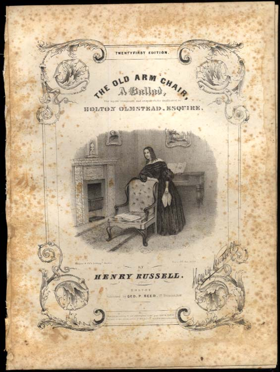 Henry Russell: The Old Arm Chair engraved sheet music 1840 Thayer litho 21st ed