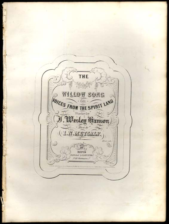 Hanson / Metcalf: Willow Song or Voices from the Spirit Land sheet music 1847