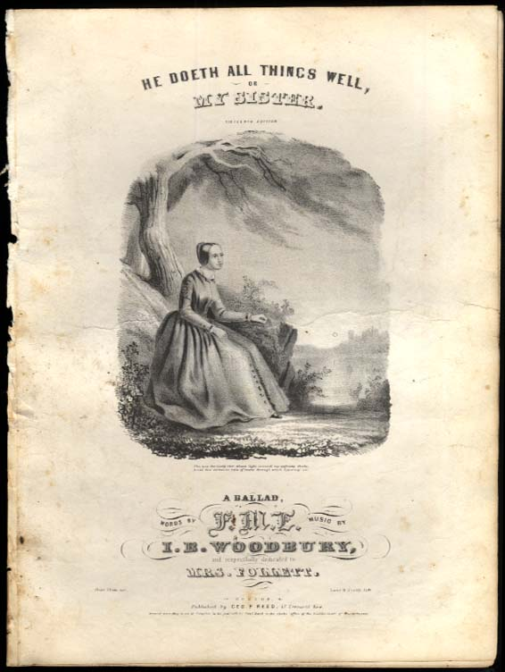 He Doeth All Things Well or My Sister sheet music 1847 words by F M E
