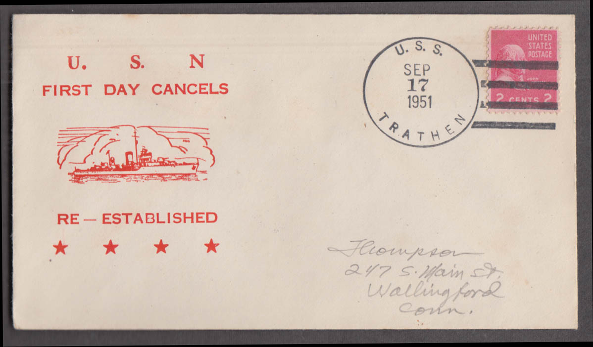 US Navy U S S Trathen DD-530 recommissioning postal cover 9/17 1951