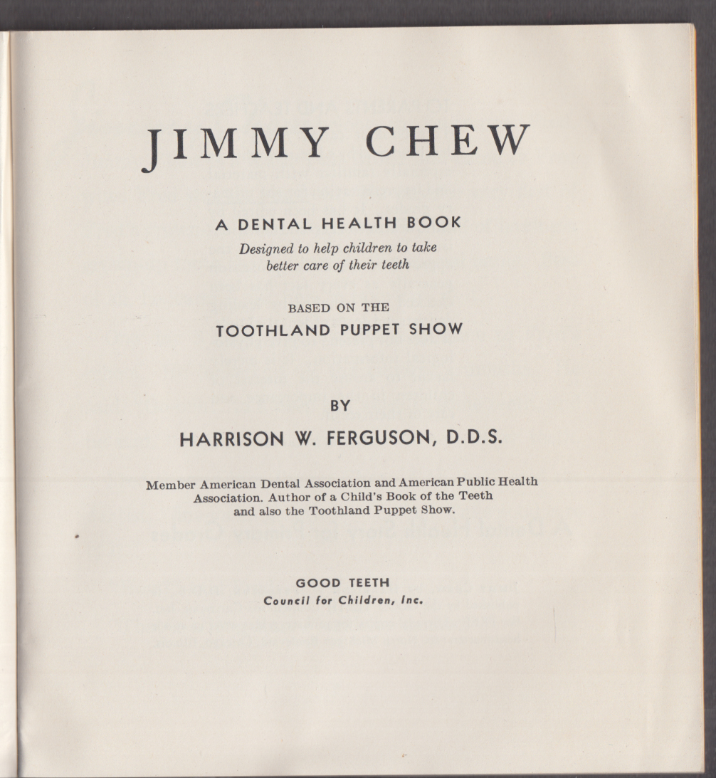 Dr Ferguson's Toothland Puppet Show Jimmy Chew booklet 1940 7th edition