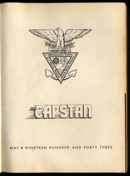 Capstan: Notre Dame US Naval Reserve Midshipmen's School yearbook 1943