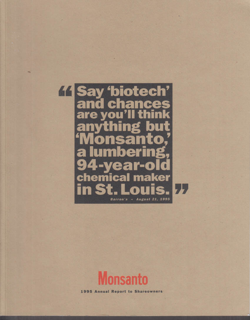 Monsanto Annual Report 1995 biotech, plant sciences, etc.
