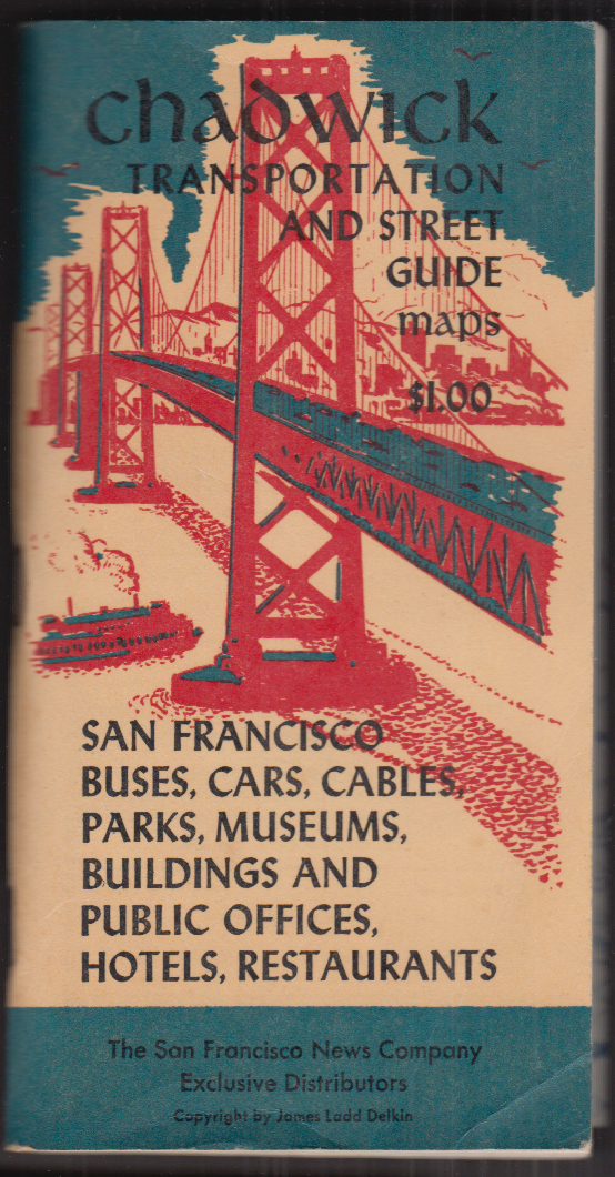 Chadwick San Francisco Transportation & Street Guide with maps 1954