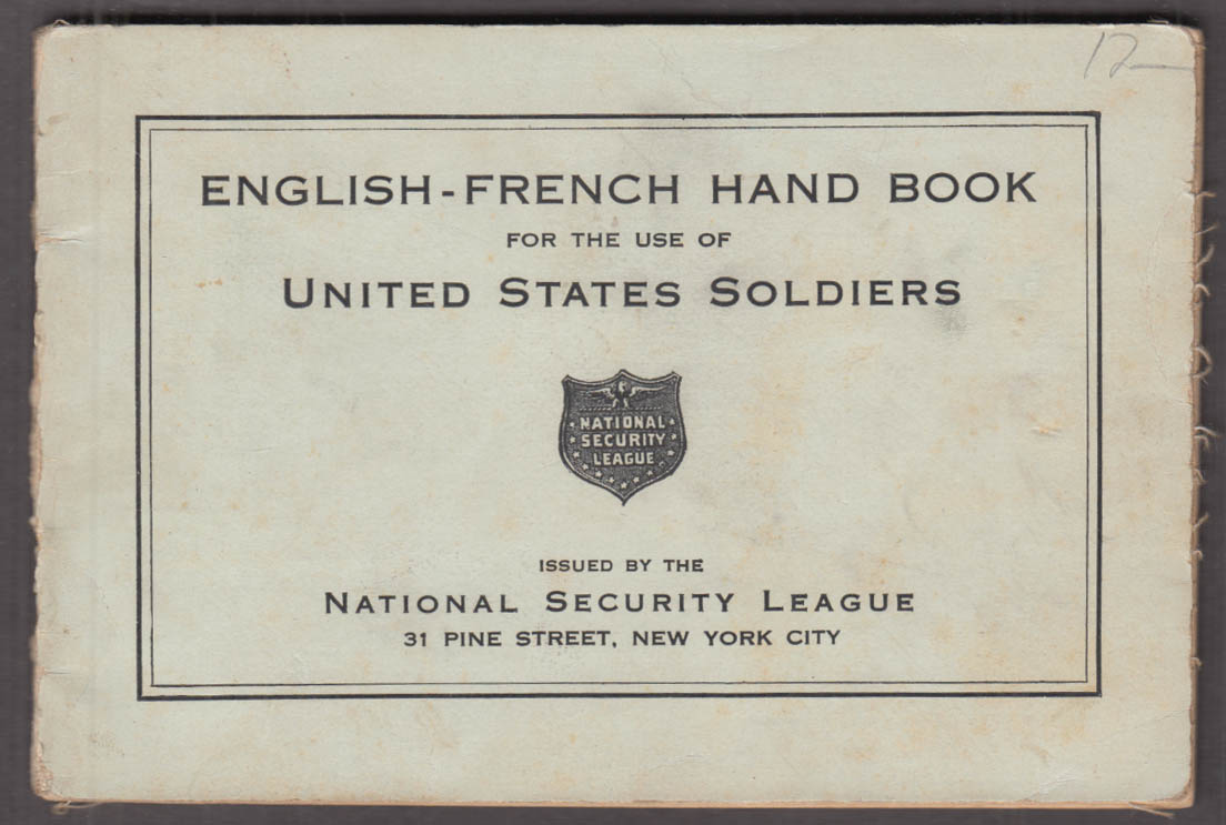 National Security League U S Soldier's English-French Hand Book 1917