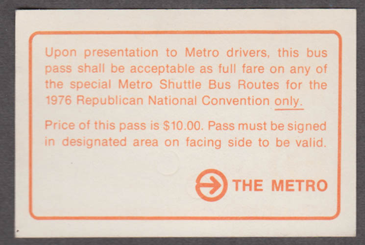Journalist Richard Strout 1976 Republican National Convention shuttle bus pass