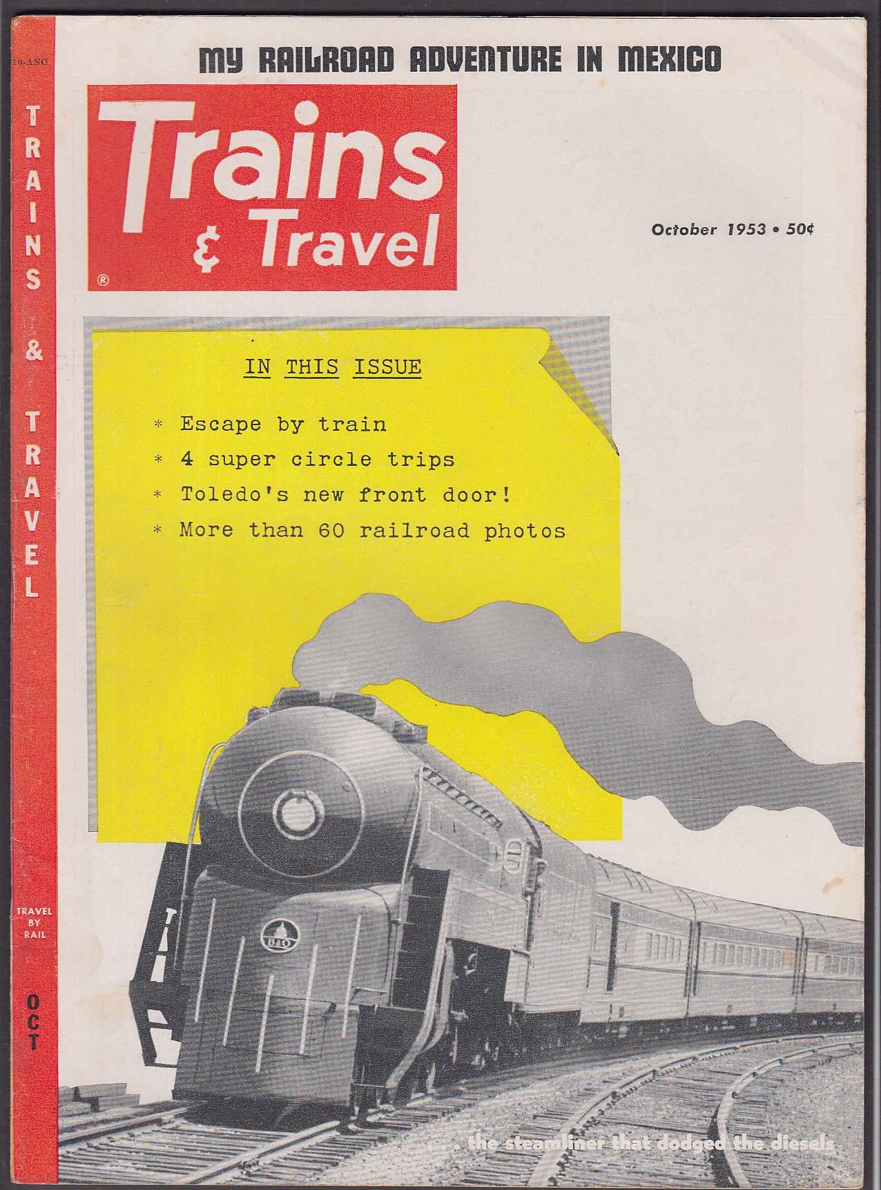 TRAINS & TRAVEL Cleveland Toledo Mexico B&O California Zephyr + 10 1953