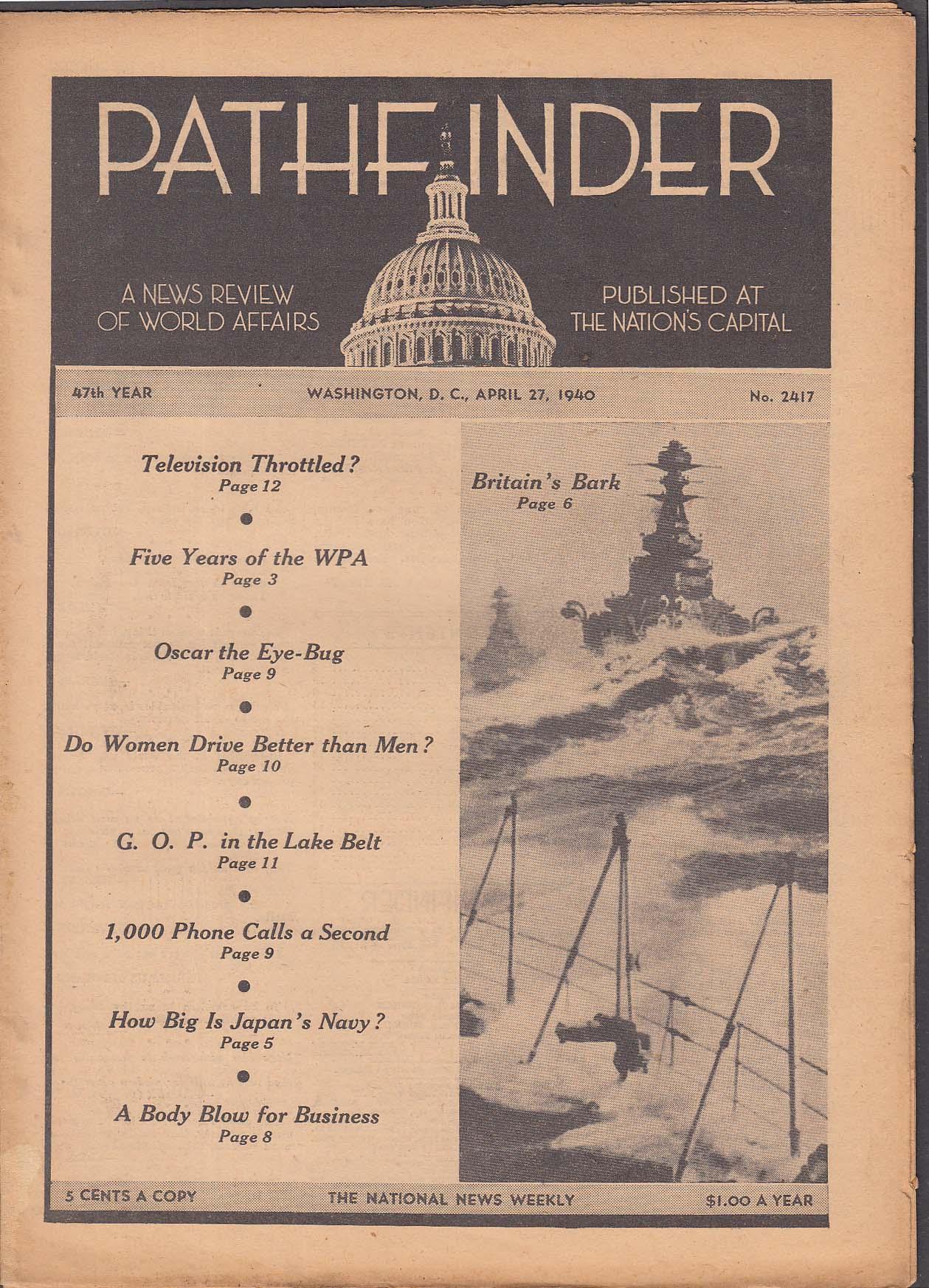 PATHFINDER Television; WPA; Japan's Navy + 4/27 1940