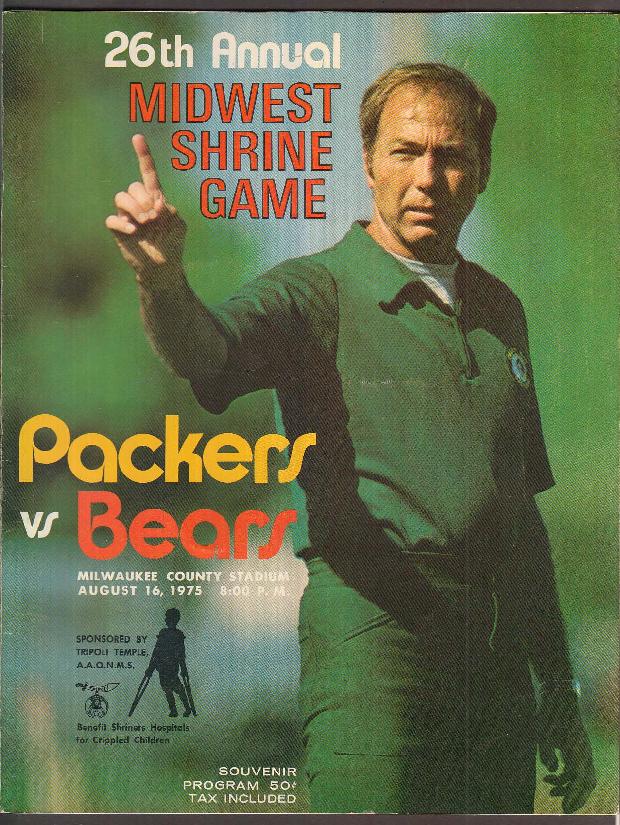 26th Annual Midwest Shrine Game Souvenir Program Packers vs Bears 8/16 1975