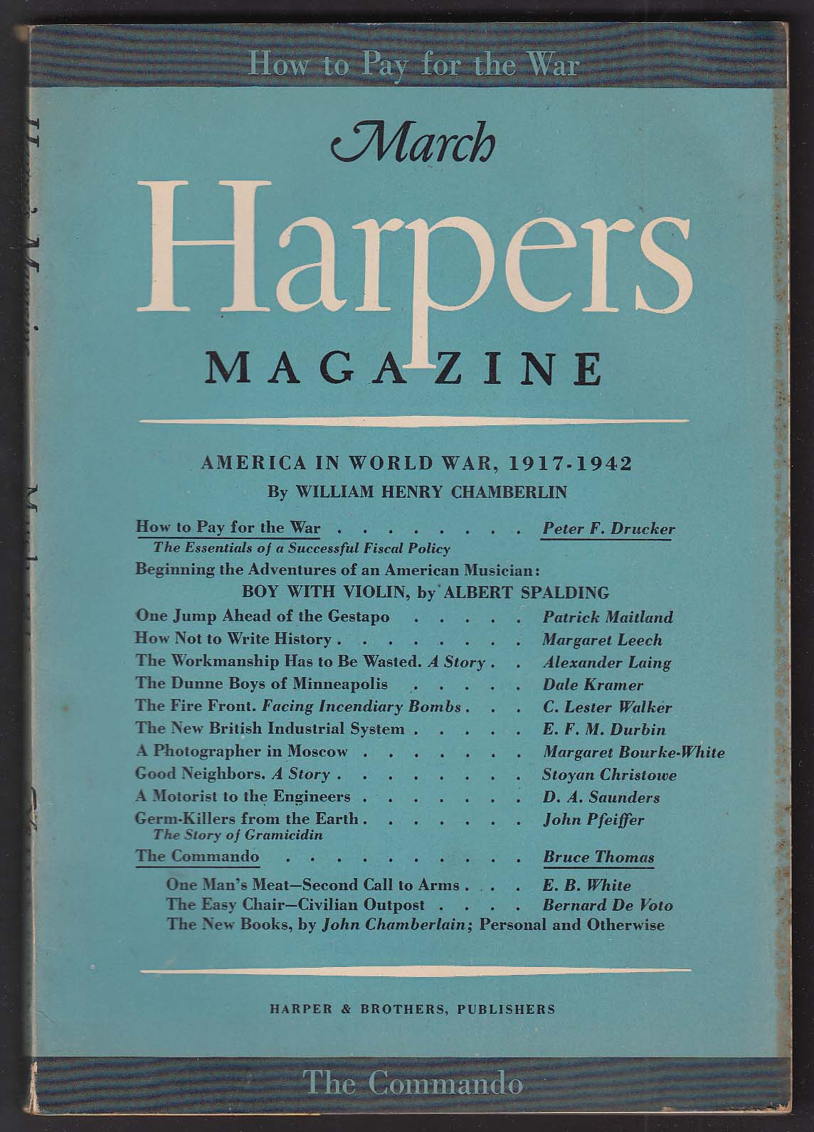 HARPER'S William Henry Chamberlin Albert Spalding E B White + 3 1942