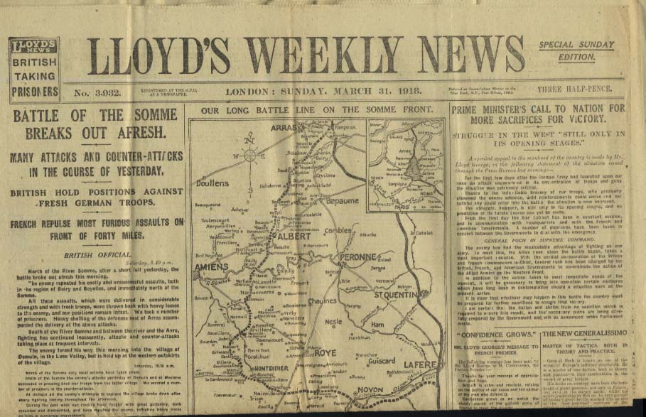 LLOYD'S WEEKLY NEWS L:ondon 3/31 1918  Battle of the Somme