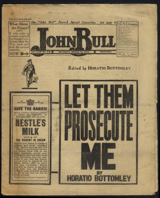 JOHN BULL newspaper London 3/16 1918 Let Them Prosecute Me Horatio Bottomley