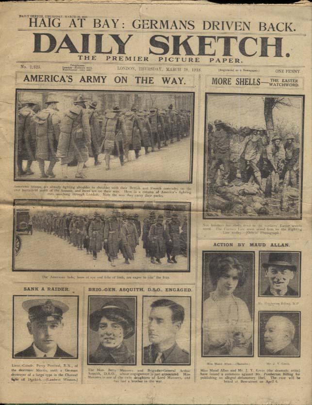 London DAILY SKETCH 3/28 1918 American troops on way; Haig at bay war news