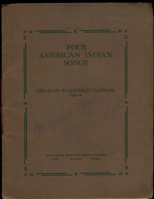 Charles Wakefield Cadman: Four American Indian Songs folio 1909