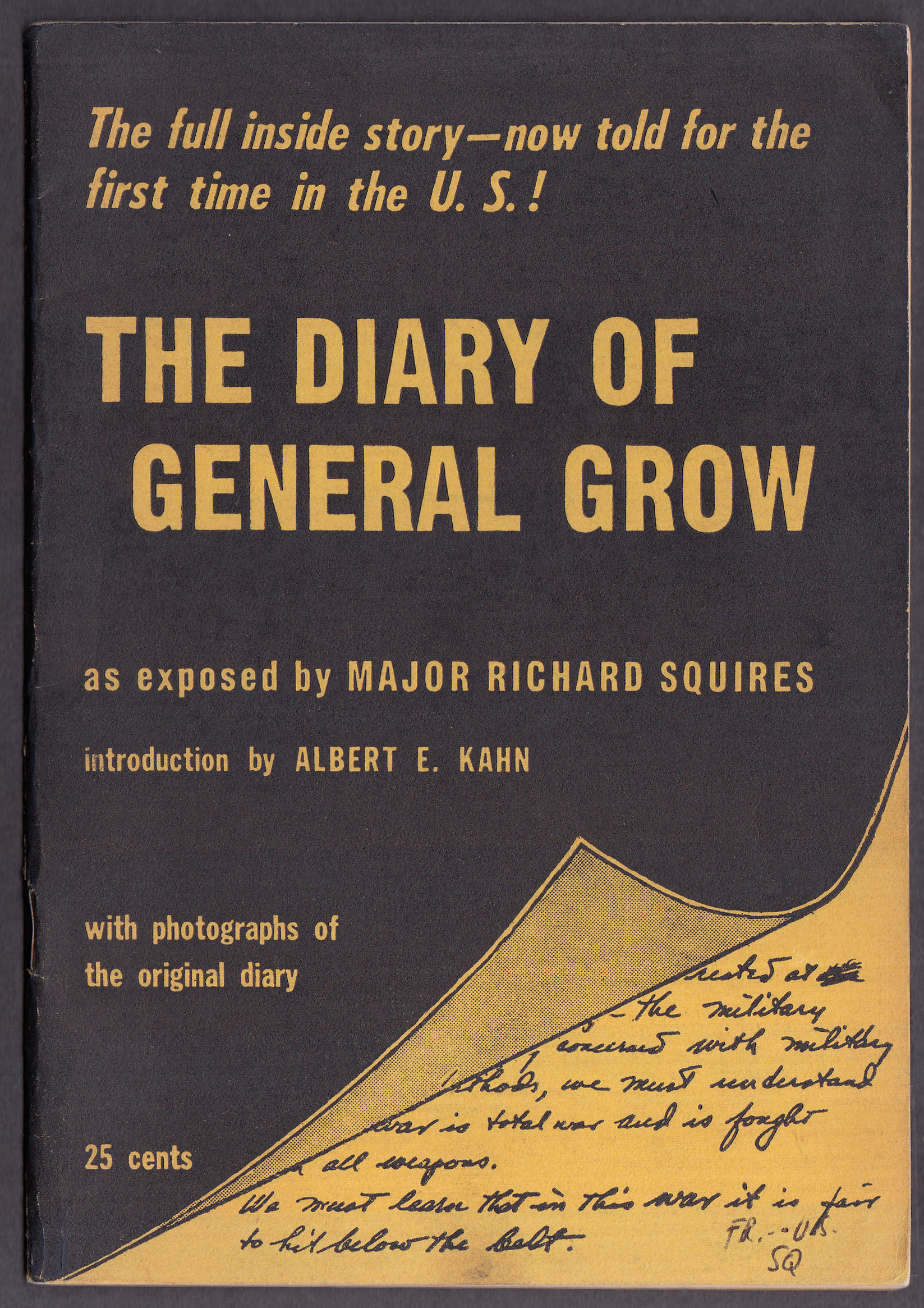 Maj Richard Squires: The Diary of General Robert W Grow [spy-diplomat] 1952
