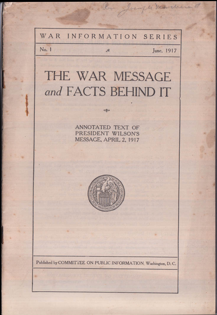 Woodrow Wilson's War Message & the Facts Behind It annotated text 4/2 1917