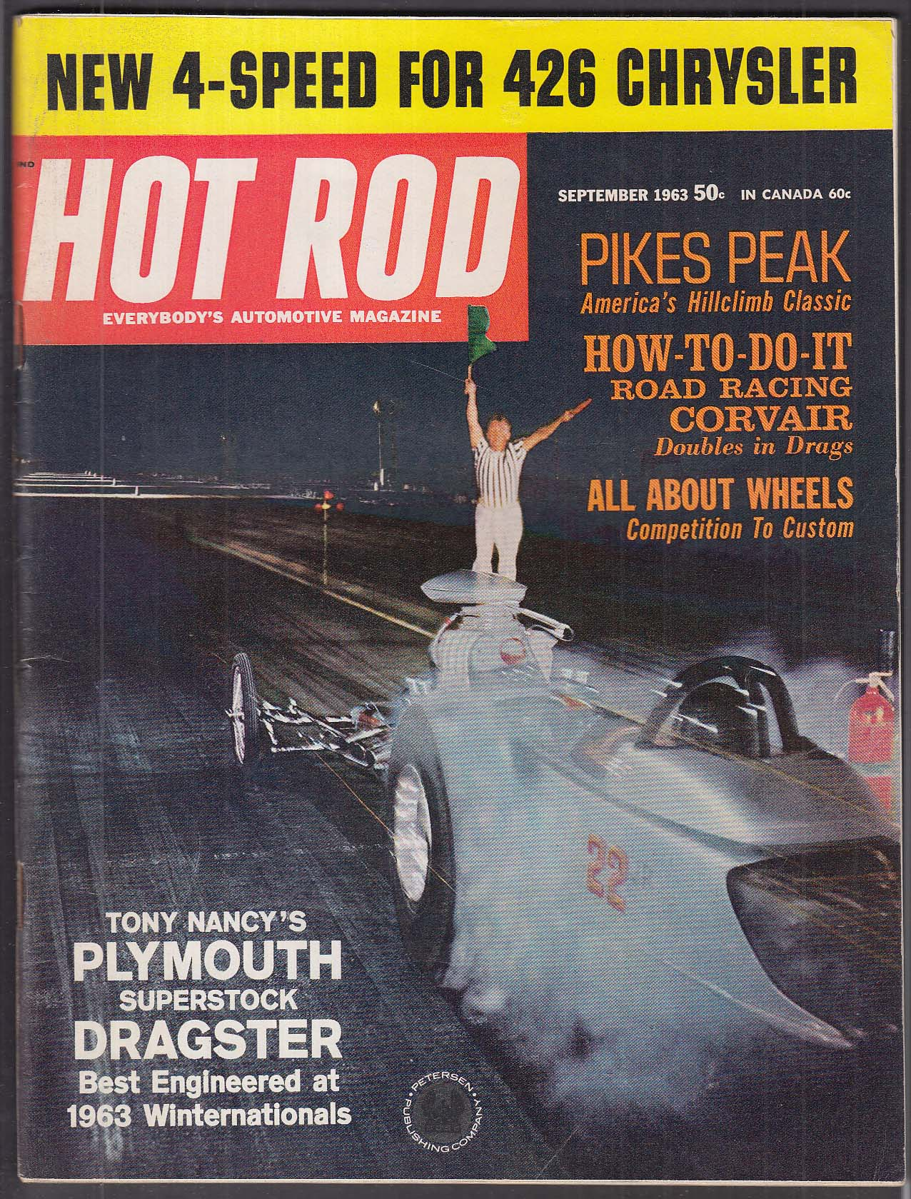 HOT ROD Pikes Peak Corvair Tony Nancy Plymouth Superstock 426 Chrysler + 9 1963