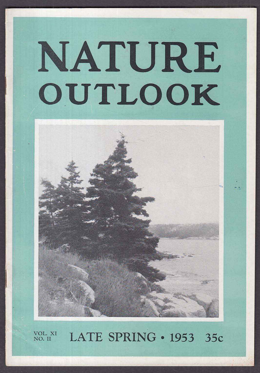 NATURE OUTLOOK Worcester Natural History Society Helen E Greenwood + Spring 1953