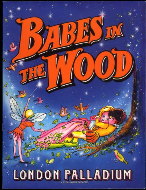 Babes in the Wood souvenir theatre program Tommy Cannon & Bobby Ball 1987-8