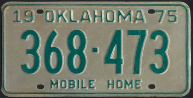 State of Oklahoma Mobile Home License Plate 368-473 1975