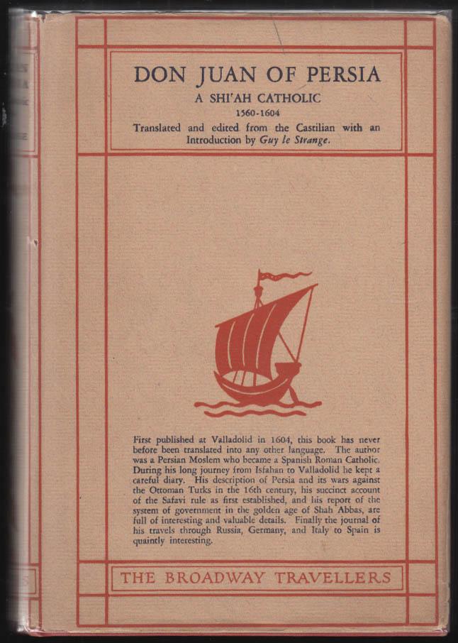 Don Juan of Persia A Shi'ah Catholic 1560-1604 1st edition 1926 DJ