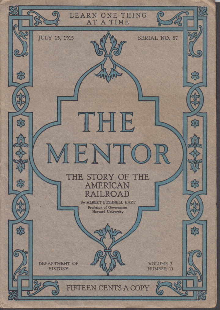 THE MENTOR Story of the American Railroad w/ prints 7/15 1915