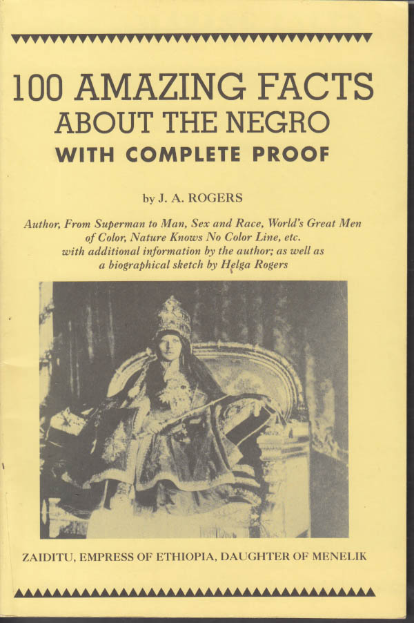 100 Amazing Facts About the Negro 1995 edition with additions